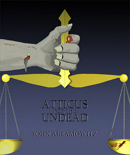 Atticus for the Undead by John Abramowitz