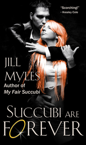 Josh Reviews: Succubi Are Forever by Jill Myles
