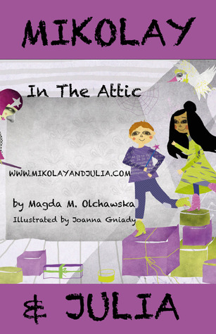 Mikolay and Julia in the Attic by Magda M. Olchawska