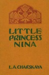 Little Princess Nina: The Story of a Russian Girl