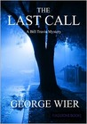 The Last Call (Bill Travis Mysteries, #1)