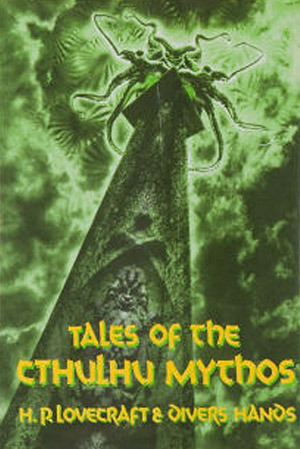 Tales of the Cthulhu Mythos by Jim Turner