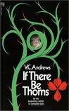 If There Be Thorns by V.C. Andrews
