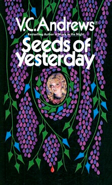 Seeds of Yesterday by V.C. Andrews
