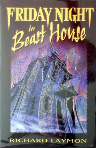 Friday Night in Beast House Beast House Chronicles 4