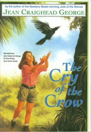 The Cry Of The Crow by Jean Craighead George
