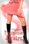 Enchanted Desire (Enchanted Destiny, #2)