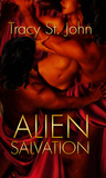 Alien Salvation by Tracy St. John