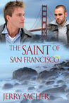The Saint of San Francisco (Saint of San Francisco, #1)