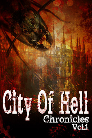 City of Hell Chronicles by Victoria Griesdoorn
