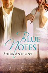 Blue Notes by Shira Anthony