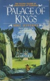 Palace of Kings (Loremasters of Elundium, #2)