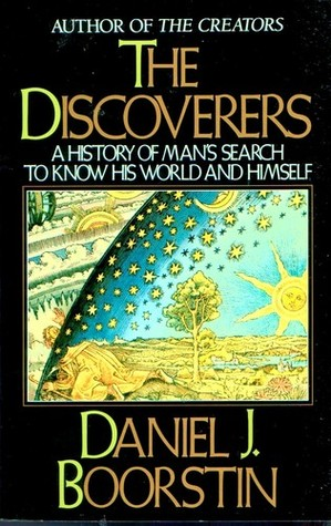 The Discoverers by Daniel J. Boorstin
