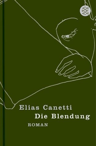 Die Blendung. by Elias Canetti