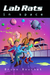 Lab Rats in Space