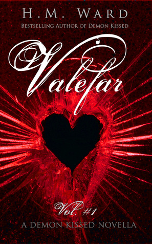 Valefar Vol. 1 (Demon Kissed Novella, #1)