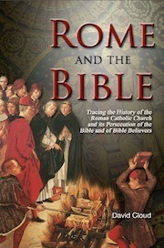 Rome and the Bible: The history of the Bible through the centuries and Rome's persecutions against it