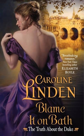Blame It on Bath (The Truth About the Duke, #2)