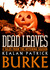 Dead Leaves: 8 Tales from t...