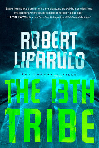 The 13th Tribe by Robert Liparulo