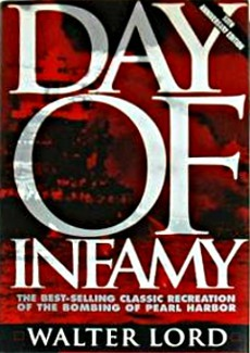 the factual account of the attack on pearl harbor in day of infamy a book by walter lord Pearl harbor lord nelson  pearl harbor: japan's fatal  this book looks at the attack on pearl harbor primarily in relation to how it effected civilians.