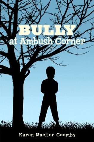 Bully at Ambush Corner