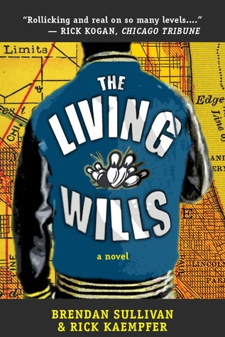 The Living Wills by Brendan Sullivan
