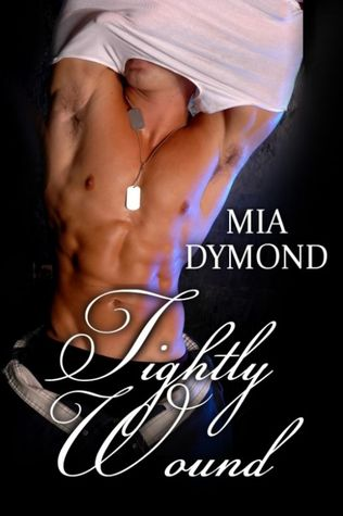 Tightly Wound by Mia Dymond