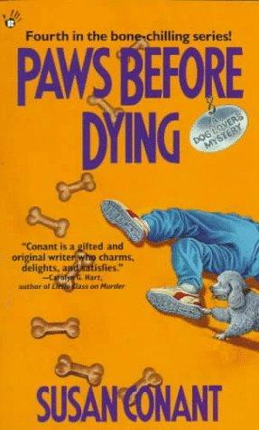 Paws Before Dying (A Dog Lover's Mystery, #4)