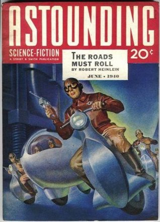 "Download for free The Roads Must Roll (Future History or ""Heinlein Timeline"") by Robert A. Heinlein PDF"