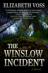 The Winslow Incident by Elizabeth Voss