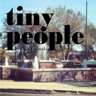 Tiny People by Russ Woods