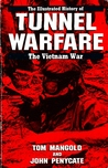 TUNNEL WARFARE #6 (Illustrated History of the Vietnam War, Vol 6)