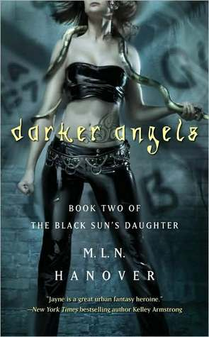 Darker Angels (The Black Sun's Daughter, #2)