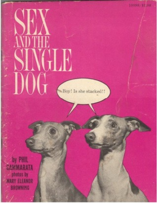 Sex and the Single Dog