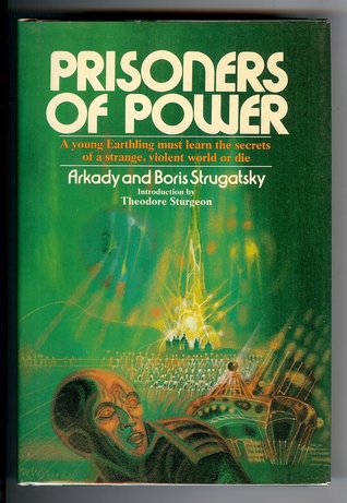 Prisoners Of Power by Arkady Strugatsky