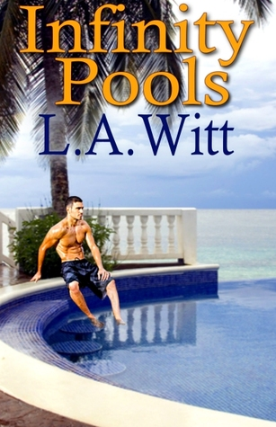 Infinity Pools by L.A. Witt