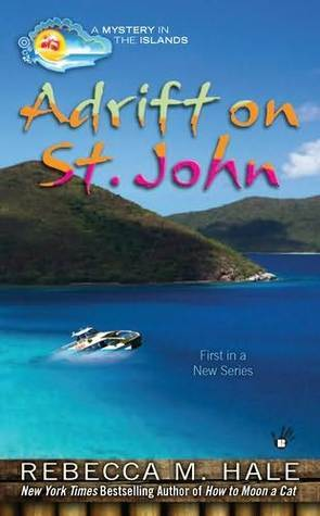 Adrift on St. John (Mystery in the Islands #1)