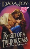 Knight of a Trillion Stars by Dara Joy