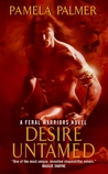 Desire Untamed by Pamela Palmer