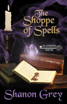The Shoppe of Spells (The Gatekeepers), 2nd Edition by Shanon Grey