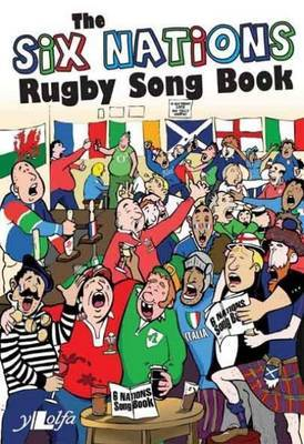 The Six Nations Rugby Songbook by Huw James