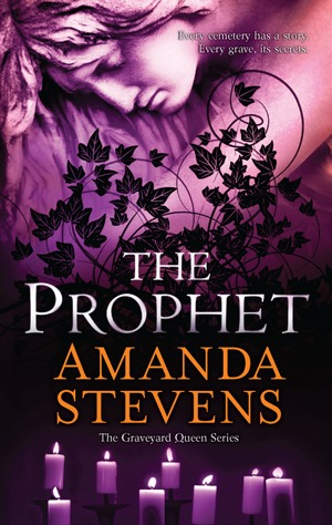 The Prophet (Graveyard Queen, #3)