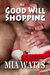 Good Will Shopping