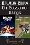 Drumlin Circus / On Gossamer Wings