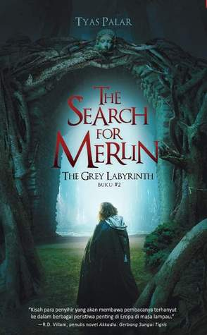 The Grey Labyrinth  (The Search for Merlin #2)