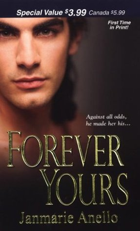 Forever Yours by Janmarie Anello