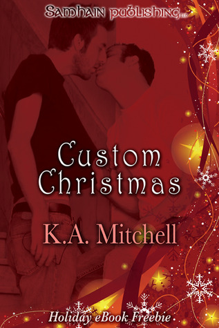 Custom Christmas by K.A. Mitchell