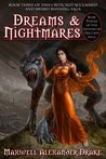 Dreams & Nightmares (Genesis of Oblivion #3)