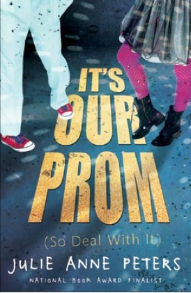 It's Our Prom by Julie Anne Peters
